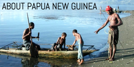 About Papua New Guinea